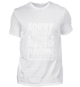 Married Guy T-Shirt Sorry Bachelor Gift