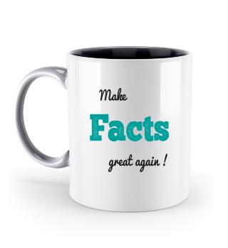 Make FACTS great again! Hirn einschalten.