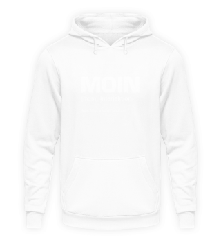 Moin definition Hoodie