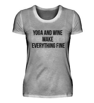 Yoga And Wine Make Everything Fine