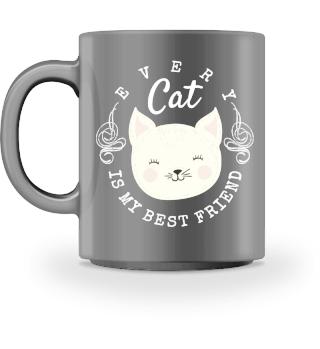 Every Cat is my best Friend