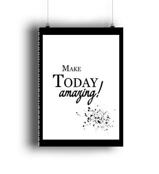 Make Today ... Motivation Wall Art