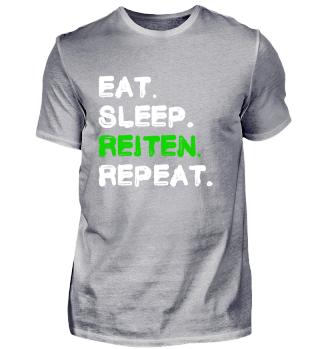 Eat Sleep Reiten Repeat Shirt