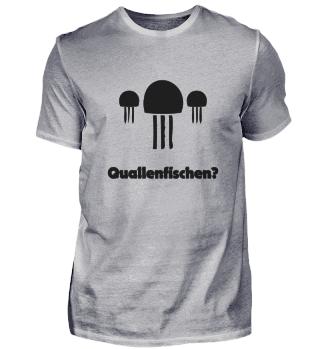 QUALLENFISCHEN (b)