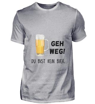 D010-0353B Geh weg - du bist kein Bier