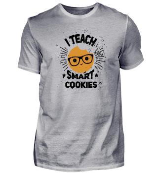 I teach smart cookies!