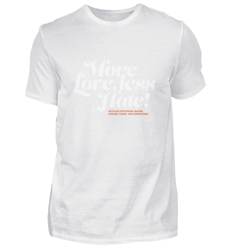 More Love, less Hate!