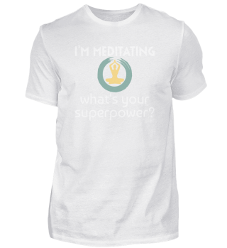 Meditation saying | Superpower Yoga Zen