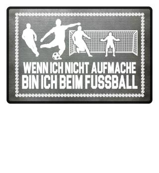 ...bin ich beim Fussball