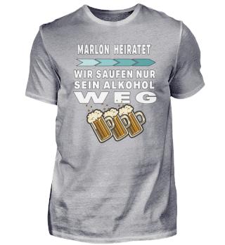 Marlon heiratet saufen Alkohol weg