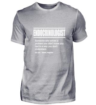 Funny Description Tshirt Endocrinologist