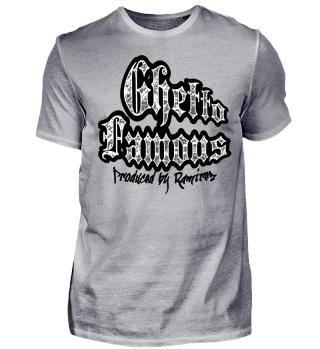 Herren Kurzarm T-Shirt Gheto Famouse Ramirez