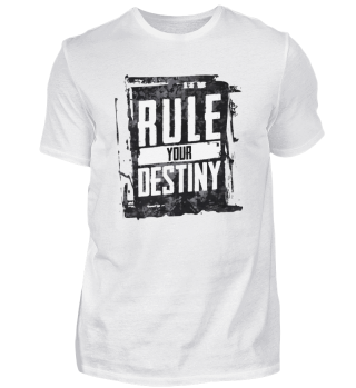Rule Your Destiny