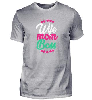 Wife Mom Boss Love