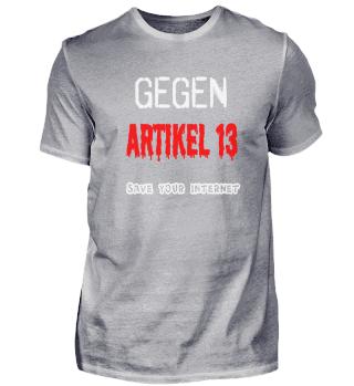 Artikel 13 T-Shirt Gegen Urheber Reform