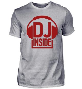 Dj T-Shirt inside