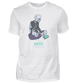 I Hate People skeletal gift