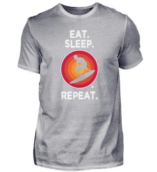 Eat. Sleep. Surfing. Repeat. Surfing