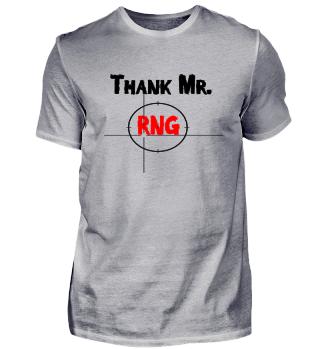 Thank Mr RNG FPS Gamer Rot