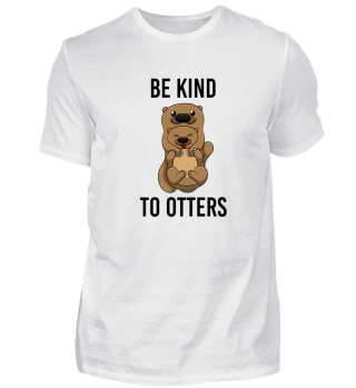 Be Kind To Otters T Shirt Puns Wordplay