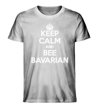 Keep calm and Bee Bavarian