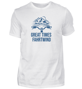 Great Times - Fahrtwind
