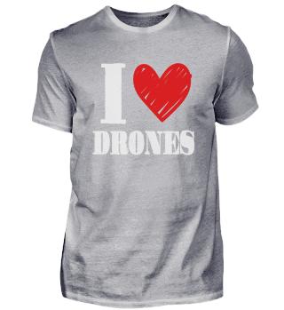 I love drones | drone pilot drone