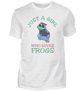 Just A Girl Who Loves Frogs Froschschenk