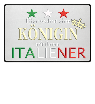 Königin mit Italiener - Limited Edition