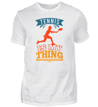 Tennis Is My Thing