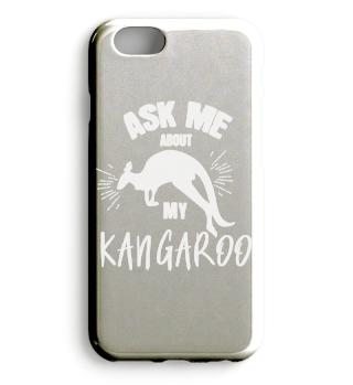 Ask me about my kangaroo.