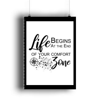 Life begins ... Motivation Wall Art