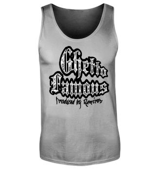 Herren Tank Top Ghetto Famouse Ramirez