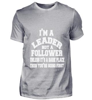 im leader not a follower white
