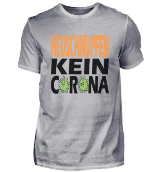 Heuschnupfen Kein Corona Tshirt