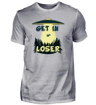Get in Loser!