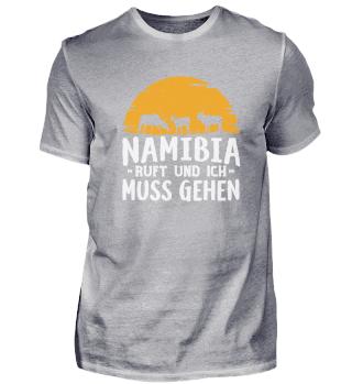 Namibia ruft ich und muss gehen Geschenk