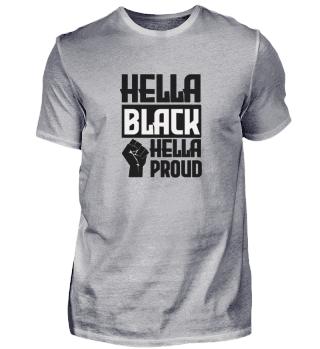 HELLA BLACK & HEALLA PROUD