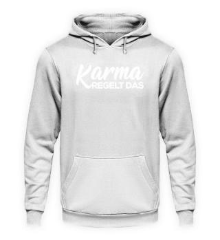 Karma regelt das - Words on Shirts