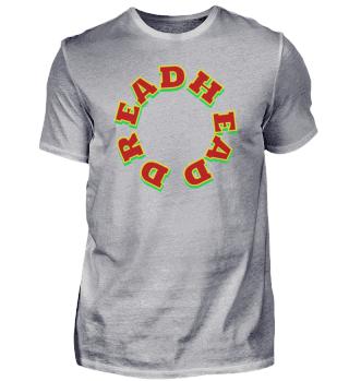 Dreadhead - Reggae Rasta 420 Design Gift