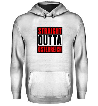 Straight Outta Österreich Geschenk