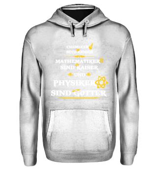 Physik - Physiker sind Götter