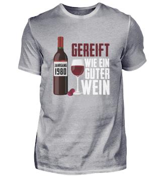 40. Geburtstag Jahrgang 1980 Wein Spruch