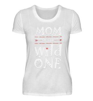 Mom of the wild one Mutter Partnerlook