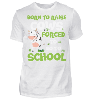 COWS FORCED TO GO TO SCHOOL T-SHIRT