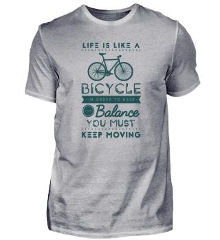 Das Leben Ist Wie Ein Fahrrad: Um Die Balance Zu Halten, Muss Man In Bewegung Bleiben
