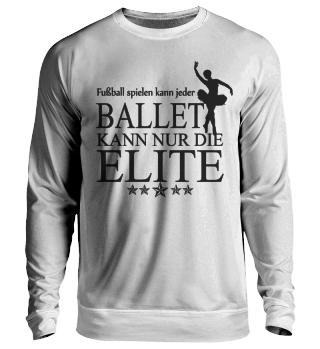 Ballet kann nur die Elite - black