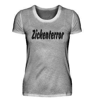 Zickenterror T-Shirt