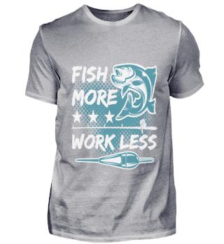 Fish more,work less
