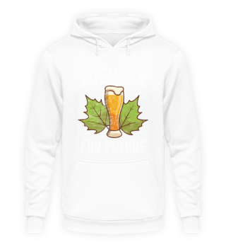 Bier Sprüche - Freibier For Future